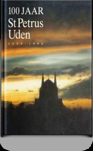 111 - 100 Jaar St Petrus Uden 1890-1990